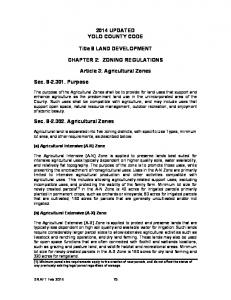 2014 UPDATED YOLO COUNTY CODE. Title 8 LAND DEVELOPMENT CHAPTER 2: ZONING REGULATIONS. Article 3: Agricultural Zones