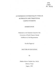 A COMPARISON OF PERSONALITY TYPES OF ALTERNATIVE AND TRADITIONAL CAMPUS STUDENTS DISSERTATION