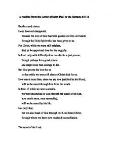 A reading from the Letter of Saint Paul to the Romans 5:5-11