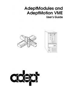 AdeptModules and AdeptMotion VME User s Guide