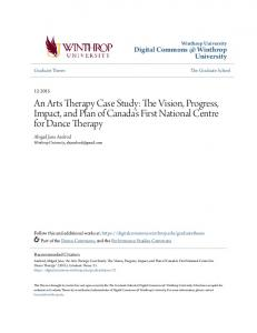 An Arts Therapy Case Study: The Vision, Progress, Impact, and Plan of Canada s First National Centre for Dance Therapy