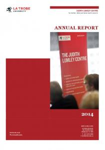 ANNUAL REPORT. JUDITH LUMLEY CENTRE for mother, infant and family health research