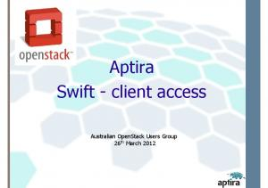 Aptira Swift - client access. Australian OpenStack Users Group 26th March 2012