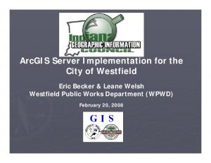 ArcGIS Server Implementation for the City of Westfield