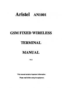 Aristel AN1001 GSM FIXED WIRELESS TERMINAL MANUAL V4.2. This manual contains important information. Please read before using the equipment