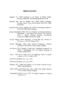 BIBLIOGRAPHY. Agnihotri, R.K. and A.L. Khanna (eds.) (1995) English Language Teaching in India: Issues and Innovations. New Delhi: Sage Publication