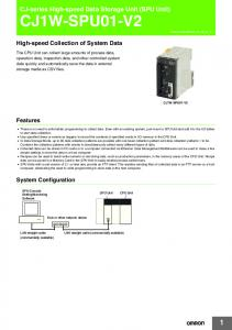 CJ1W-SPU01-V2. CJ-series High-speed Data Storage Unit (SPU Unit) High-speed Collection of System Data. Features. System Configuration