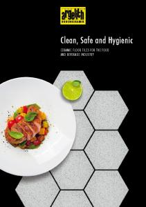 Clean, Safe and Hygienic CERAMIC FLOOR TILES FOR THE FOOD AND BEVERAGE INDUSTRY