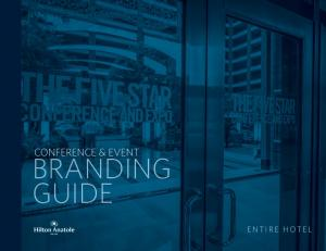 CONFERENCE & EVENT BRANDING GUIDE ENTIRE HOTEL