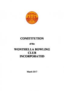 CONSTITUTION. of the WONTHELLA BOWLING CLUB INCORPORATED