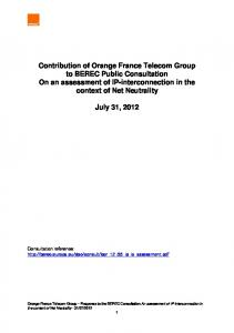 Contribution of Orange France Telecom Group to BEREC Public Consultation On an assessment of IP-interconnection in the context of Net Neutrality