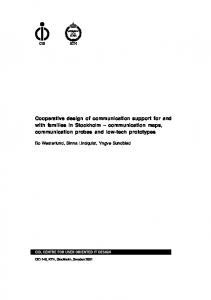 Cooperative design of communication support for and with families in Stockholm communication maps, communication probes and low-tech prototypes