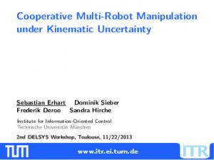 Cooperative Multi-Robot Manipulation under Kinematic Uncertainty