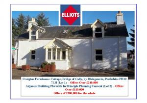 Craigton Farmhouse Cottage, Bridge of Cally, by Blairgowrie, Perthshire PH10 7LH (Lot 1) - Offers Over 210,000 Adjacent Building Plot with In