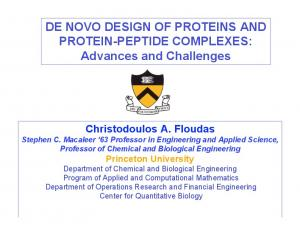 DE NOVO DESIGN OF PROTEINS AND PROTEIN-PEPTIDE COMPLEXES: Advances and Challenges
