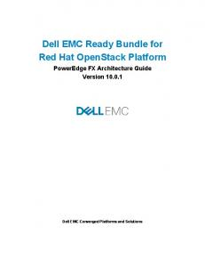 Dell EMC Ready Bundle for Red Hat OpenStack Platform. PowerEdge FX Architecture Guide Version