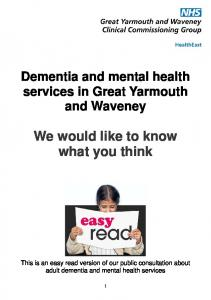 Dementia and mental health services in Great Yarmouth and Waveney We would like to know what you think