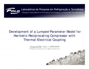 Development of a Lumped-Parameter Model for Hermetic Reciprocating Compressor with Thermal-Electrical Coupling