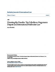 Diverting the Danube: The Gabcikovo-Nagymaros Dispute and International Freshwater Law
