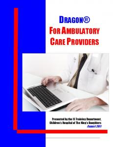 DRAGON FOR AMBULATORY CARE PROVIDERS