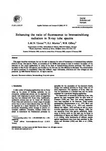 Enhancing the ratio of uorescence to bremsstrahlung radiation in X-ray tube spectra