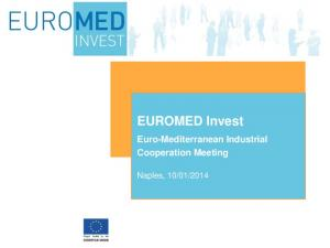 EUROMED Invest Euro-Mediterranean Industrial Cooperation Meeting