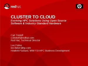 Evolving HPC Solutions Using Open Source Software & Industry-Standard Hardware