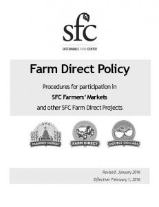 Farm Direct Policy. Procedures for participation in SFC Farmers Markets and other SFC Farm Direct Projects