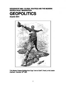 GEOGRAPHY 3601: GLOBAL POLITICS AND THE MODERN GEOPOLITICAL IMAGINATION GEOPOLITICS Autumn 2014