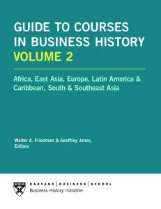 GUIDE TO COURSES IN BUSINESS HISTORY VOLUME 2