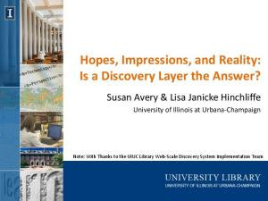 Hopes, Impressions, and Reality: Is a Discovery Layer the Answer?