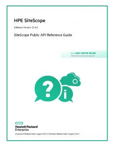 HPE SiteScope. SiteScope Public API Reference Guide. Software Version: Go to HELP CENTER ONLINE