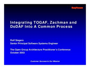 Integrating TOGAF, Zachman and DoDAF Into A Common Process
