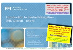Introduction to Inertial Navigation (INS tutorial short)