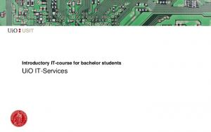 Introductory IT-course for bachelor students. UiO IT-Services