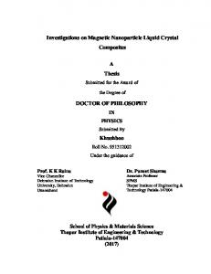 Investigations on Magnetic Nanoparticle Liquid Crystal Composites. A Thesis DOCTOR OF PHILOSOPHY. Khushboo