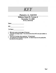 KEY. Chemistry 1A, Fall2003 Midterm Exam III, Version A November 13, 2003 (90 min, closed book)