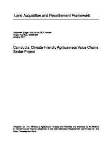 Land Acquisition and Resettlement Framework. Cambodia: Climate-Friendly Agribusiness Value Chains Sector Project