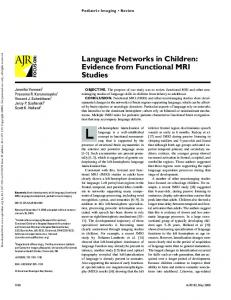 Language Networks in Children: Evidence from Functional MRI Studies