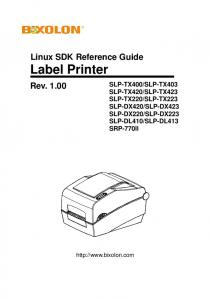 Linux SDK Reference Guide Label Printer. Rev. 1.00