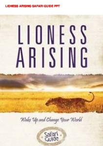 LIONESS ARISING SAFARI GUIDE PPT