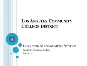 LOS ANGELES COMMUNITY COLLEGE DISTRICT LEARNING MANAGEMENT SYSTEM