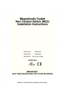 Magnetically Coded Non Contact Switch (MC2) Installation Instructions