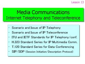 Media Communications Internet Telephony and Teleconference