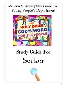 Missouri Missionary State Convention. Young People s Department. Study Guide For. Seeker