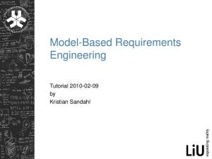 Model-Based Requirements Engineering. Tutorial by Kristian Sandahl