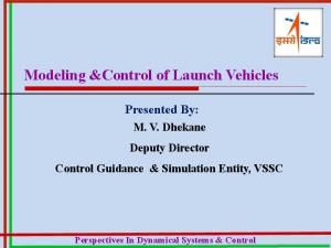 Modeling &Control of Launch Vehicles