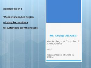 """MR. George ALEXAKIS, parallel session 3. """"Mediterranean Sea Region. laying the conditions. for sustainable growth and jobs"""""""