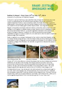 Naikan in Nepal - from June 19 th to July 15 th, 2014 Account of a journey of Sabine Kaspari