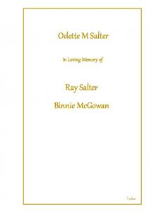 Odette M Salter. Ray Salter Binnie McGowan. In Loving Memory of. Salter